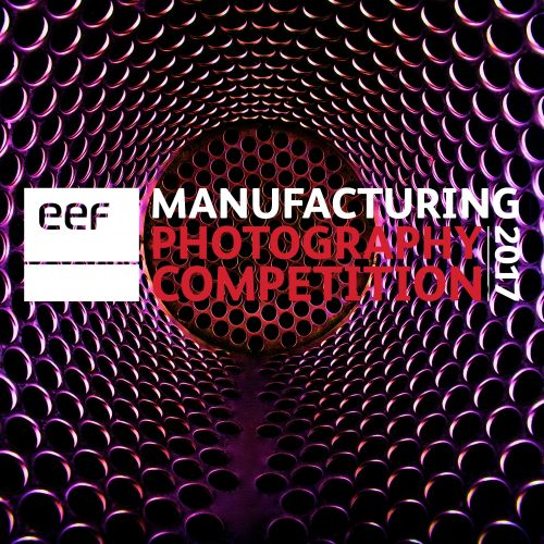 EEF Annual photography competition celebrates British manufacturing with £5,000 prize pot