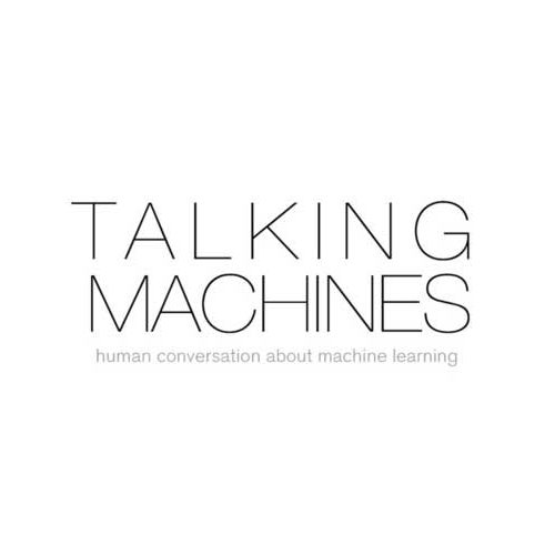Engineering Podcasts – Talking Machines