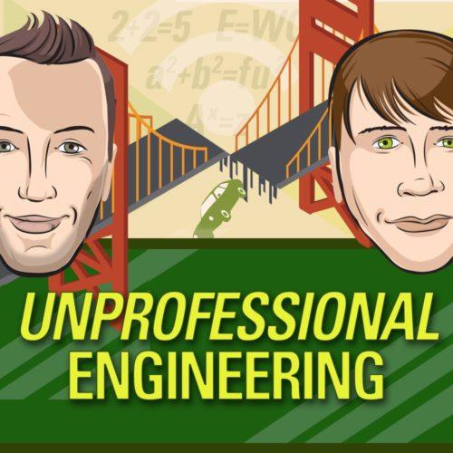 Engineering Podcasts – Unprofessional Engineering