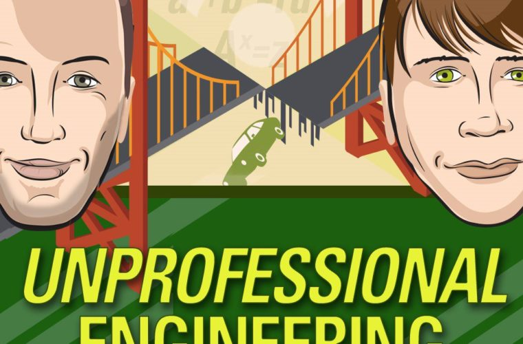 Engineering Podcasts – Unprofessional Engineering