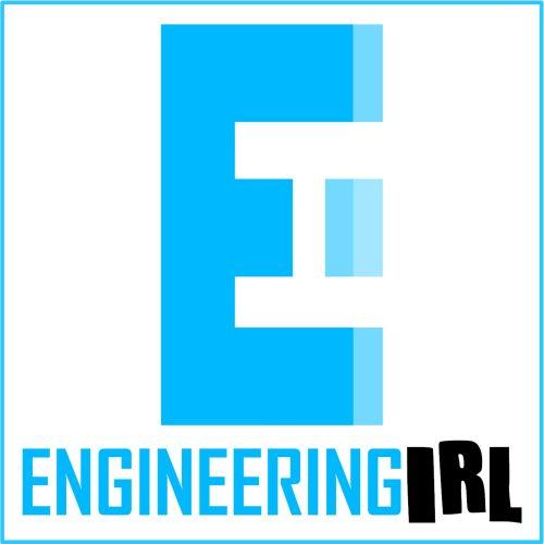 Engineering Podcasts – Engineering IRL