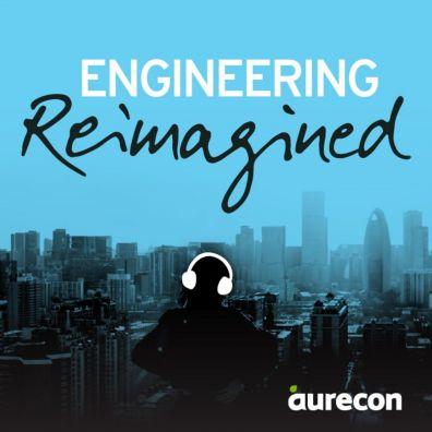 Engineering Podcasts – Engineering Reimagined